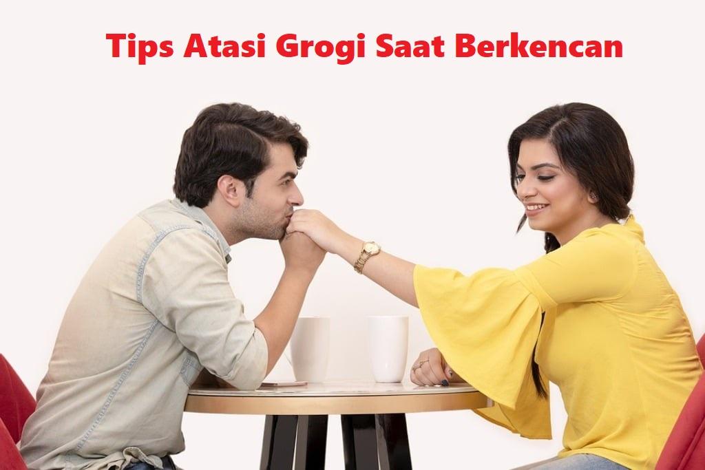 Tips Atasi Grogi Saat Berkencan